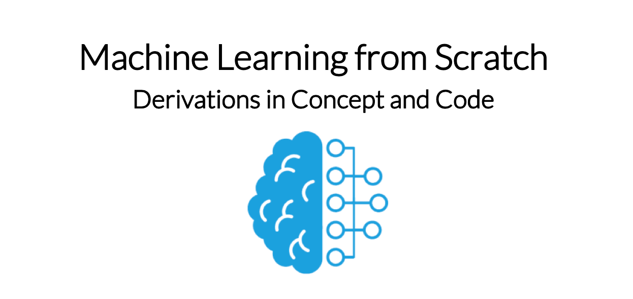 Machine Learning from Scratch